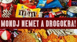 Mondj NEMet a drogokra!