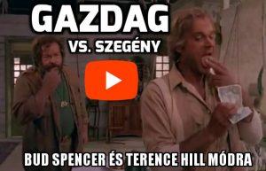 Gazdag vs. Szegény Bud Spencer & Terence Hill módra! ;)