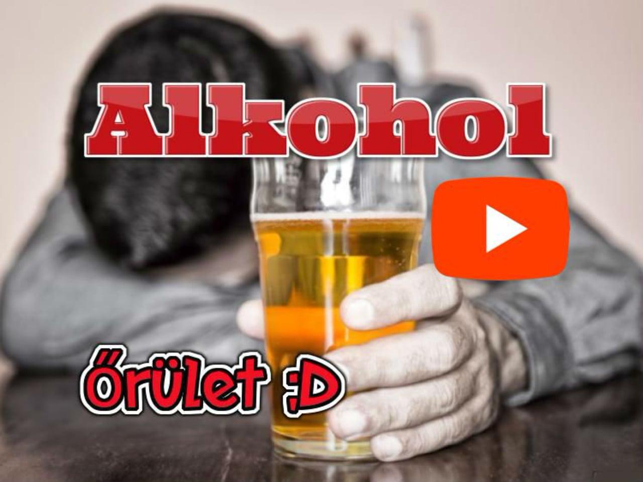 Az Őrült ALKOHOL Őrület szélsőséges alkoholista hatása!