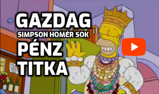 A Milliomos Gazdag Simpson Homér Sok Pénz Titka