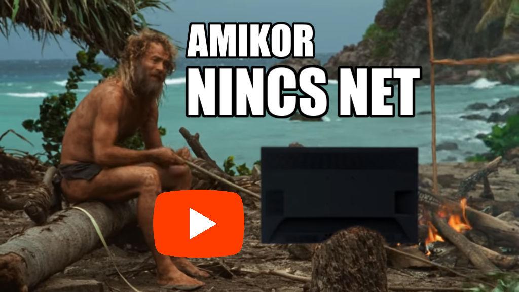 Amikor elmegy az Internet video