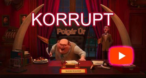 Őrült korrupt polgármester videó