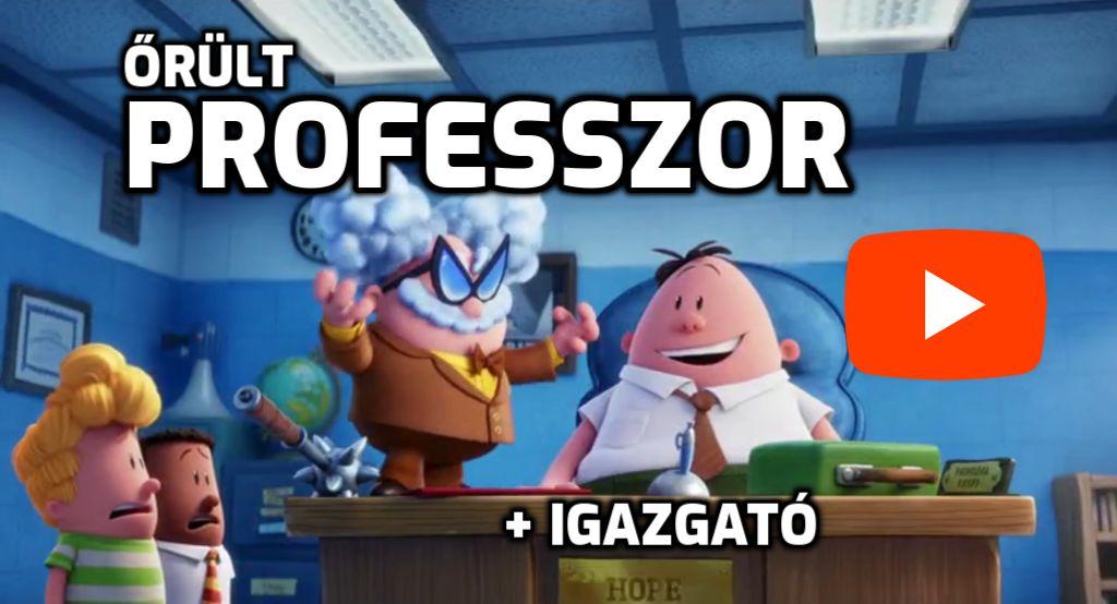 Őrült egyetemi professzor + iskola igazgató ;D