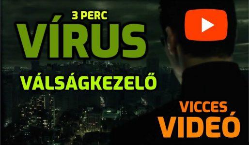 VVVV = Vírus Válságkezelés Vicces Videó