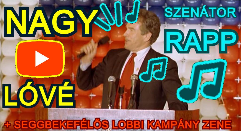 Seggbekefélős NAGY LÓVÉ lobbi politikus kampány rapp zene videó klip
