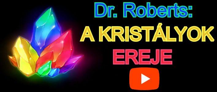 Dr. Roberts A Kristályok Gyógyító Ereje orvosi videó