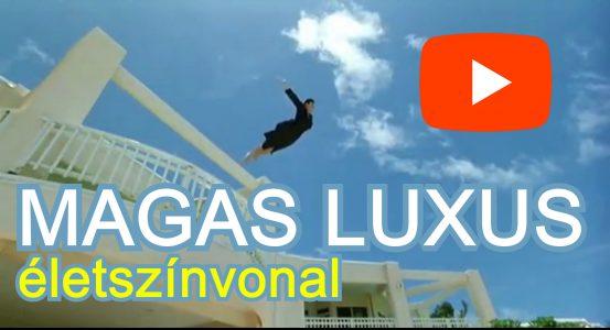 Hatalmas LUXUS magas életszínvonalon